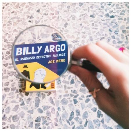 Billy Argo il ragazzo detective fallisce Joe Meno Pidgin Edizioni